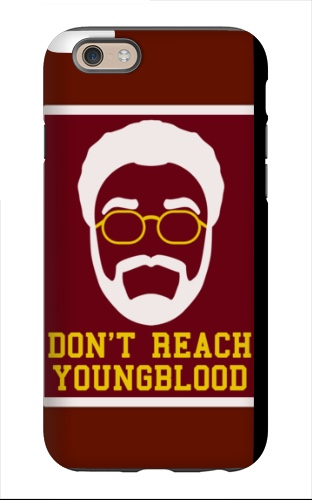 Uncle Drew - Don't Reach Young Bloo iPhone 6 Tough Case