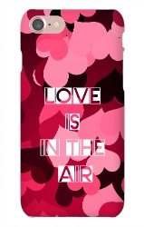 Love is in the Air iPhone 7 Snap On Case