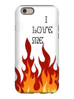 i love me - fire iPhone 6 Tough Case